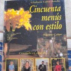 Libros de segunda mano: CINCUENTA MENÚS CON ESTILO - GIULIANA CALVO SOTELO. Lote 263151705