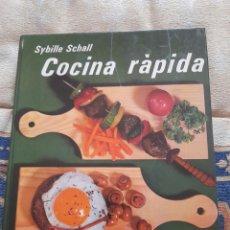 Libros de segunda mano: COCINA RAPIDA- SYBILLE SCHALL- EDITORIAL EVEREST. Lote 263153015