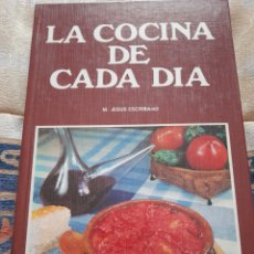 Libros de segunda mano: LA COCINA DE CADA DÍA- MARIA JESÚS ESCRIBANO-EDIVAL EDICIONES 1984. Lote 263160820