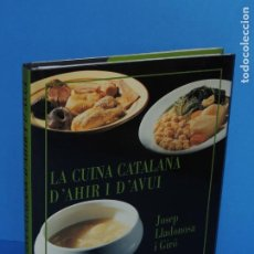 Libros de segunda mano: LA CUINA CATALANA D'AHIR I D'AVUI.- JOSEP LLADONOSA GIRO. Lote 263166075