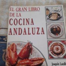 Libros de segunda mano: EL GRAN LIBRO DE LA COCINA ANDALUZA -EDITORIAL ARGUVAL. Lote 263181980