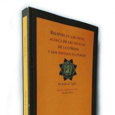 Libros de segunda mano: RELIEVES DE LAS MESAS, ACERCA DE LAS DELICIAS… | IBN RAZIN AL-TUYIBI | EDICIONES TREA 2007. Lote 263198220