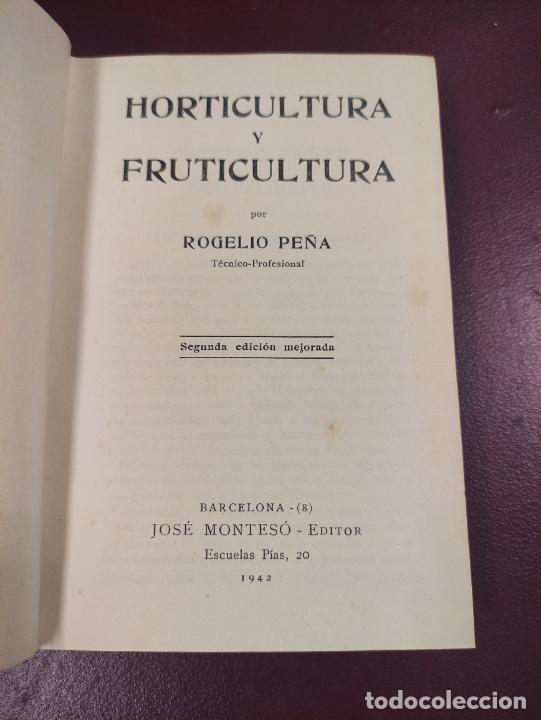 Libros de segunda mano: Horticultura y fruticultura - Rogelio Peña - 1942 395 páginas 18x13 187 figuras - Foto 2 - 263561395