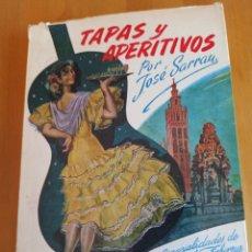 Libros de segunda mano: TAPAS Y APERITIVOS. ESPECIALIDADES DE BAR COLMADO Y TABERNA. Lote 265128554
