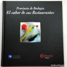 Libros de segunda mano: BADAJOZ. EL SABOR DE SUS RESTAURANTES, 2004. RECETARIO. FOTO ÍNDICE. Lote 265546549