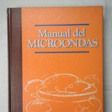 Libros de segunda mano: MANUAL DEL MICROONDAS. TOMO 3. EDICIONES ORBIS. Lote 265555549