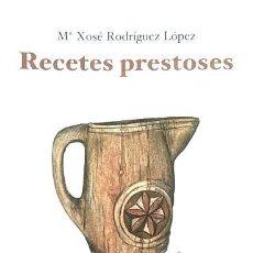 Libros de segunda mano: RECETES PRESTOSES. RECETARIO. ASTURIAS. Lote 266162953