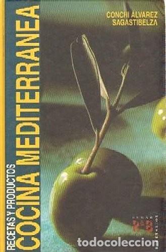 COCINA MEDITERRÁNEA. RECETAS Y PRODUCTOS (Libros de Segunda Mano - Cocina y Gastronomía)