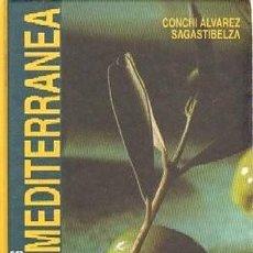 Libros de segunda mano: COCINA MEDITERRÁNEA. RECETAS Y PRODUCTOS. Lote 266164938