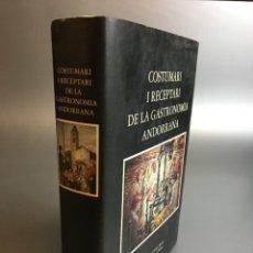 Libros de segunda mano: COSTUMARI RECEPTARI GASTRONOMIA ANDORRANA - RIBES ROIGE. Lote 266645228