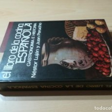 Livres d'occasion: EL LIBRO DE LA COCINA ESPAÑOLA / NESTOR LUJAN Y JUAN PERRUCHO / DANAE / R10-2. Lote 267278289