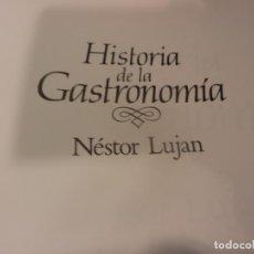 Livres d'occasion: HISTORIA DE LA GASTRONOMIA - LIBRO DE NÉSTOR LUJAN - PLAZA & JANÉS 1988 - ILUSTRADO. Lote 267609469