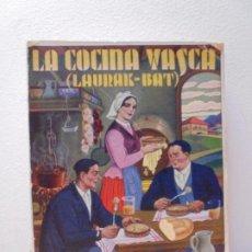 Libros de segunda mano: LA COCINA VASCA. LAURA BAT. IGNACIO DOMENECH. TIPOGRAFIA BONET. PUBLICACIONES SELECTAS DE COCINA. Lote 268810619