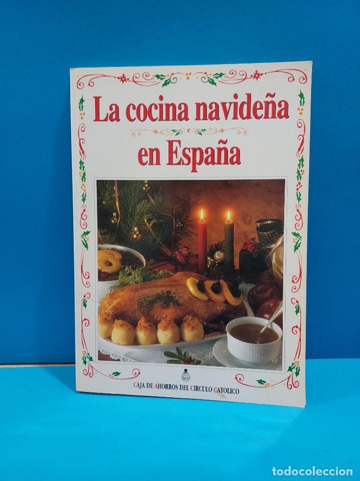 LA COCINA NAVIDEÑA EN ESPAÑA...1996... (Libros de Segunda Mano - Cocina y Gastronomía)