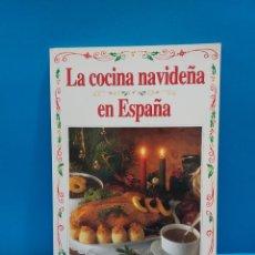 Libros de segunda mano: LA COCINA NAVIDEÑA EN ESPAÑA...1996.... Lote 268870624