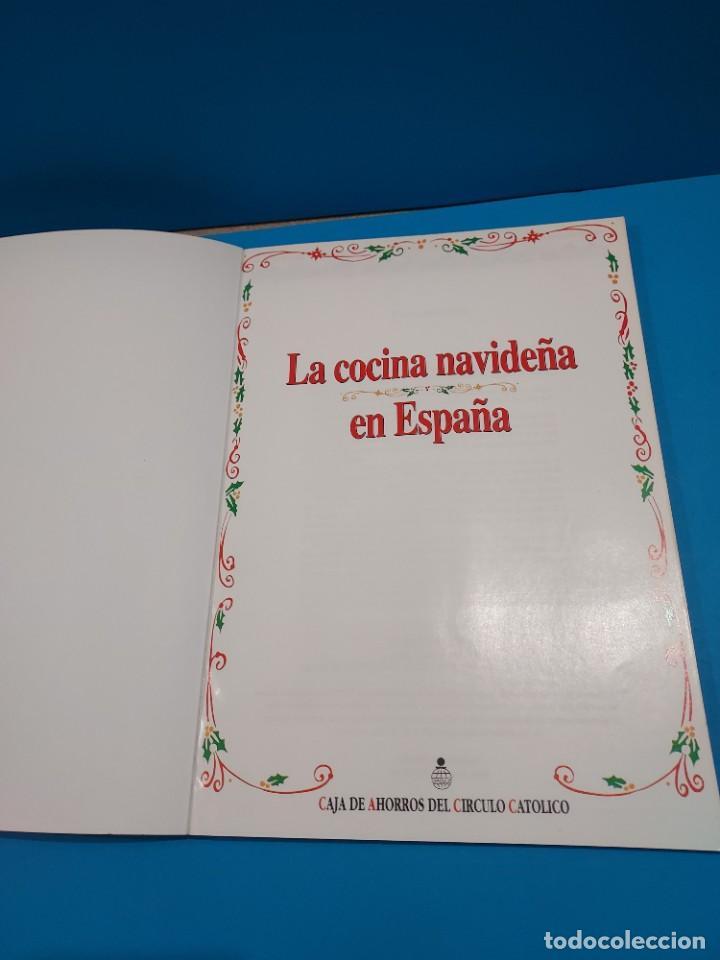 Libros de segunda mano: LA COCINA NAVIDEÑA EN ESPAÑA...1996... - Foto 3 - 268870624