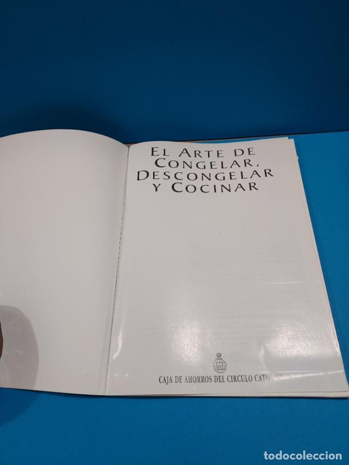Libros de segunda mano: EL ARTE DE CONGELAR, DESCONGELAR Y COCINAR...1998... - Foto 3 - 268871239