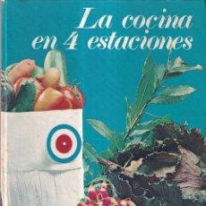 Libros de segunda mano: LA COCINA EN 4 ESTACIONES, COCINA CLÁSICA - EDITORIAL TEIDE 1969. Lote 268871694
