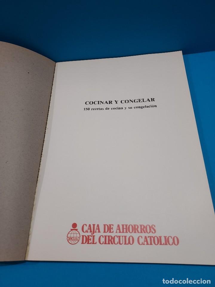 Libros de segunda mano: COCINAR Y CONGELAR...150 RECETAS DE COCINA Y SU CONGELACION....1984.. - Foto 3 - 268871814