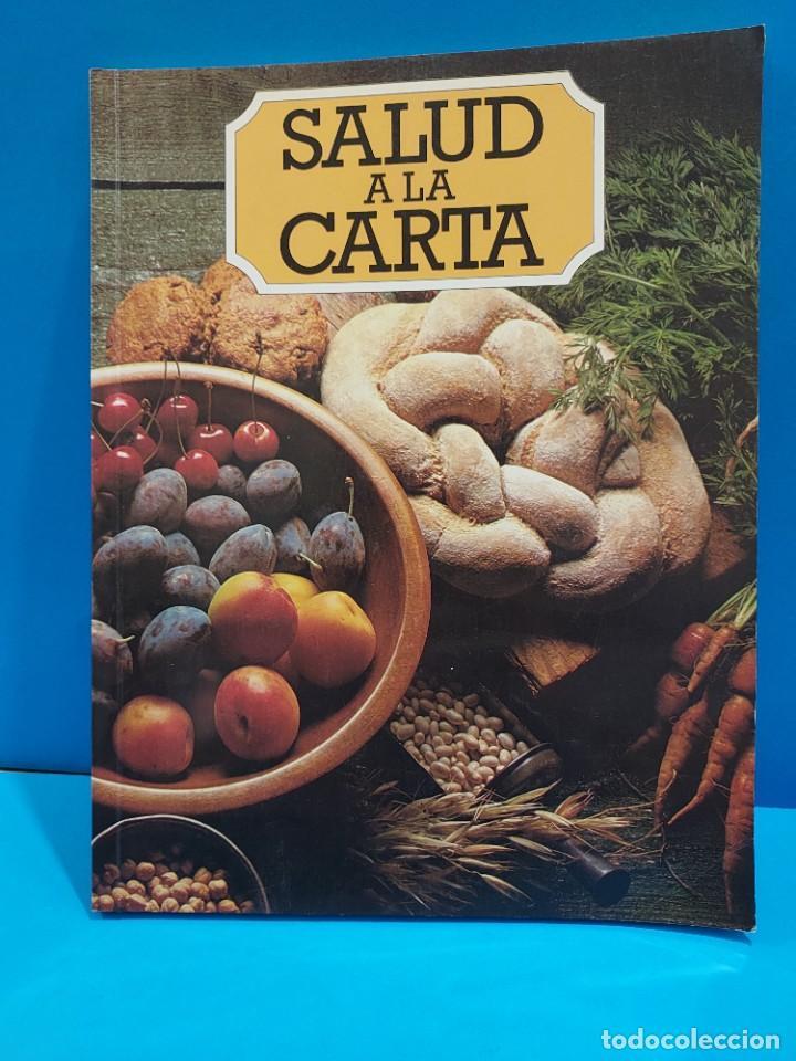 SALUD A LA CARTA........1982.... (Libros de Segunda Mano - Cocina y Gastronomía)