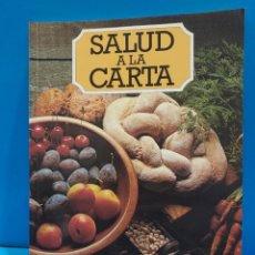 Libros de segunda mano: SALUD A LA CARTA........1982..... Lote 268872384