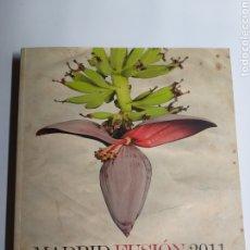 Libros de segunda mano: MADRID FUSIÓN 2011 GESTIÓN DEL TALENTO XI CUMBRE INTERNACIONAL DE GASTRONOMÍA. Lote 268964339