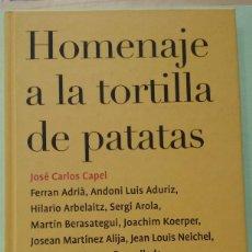 Livros em segunda mão: HOMENAJE A LA TORTILLA DE PATATAS. JOSÉ CARLOS CAPEL. Lote 269035099