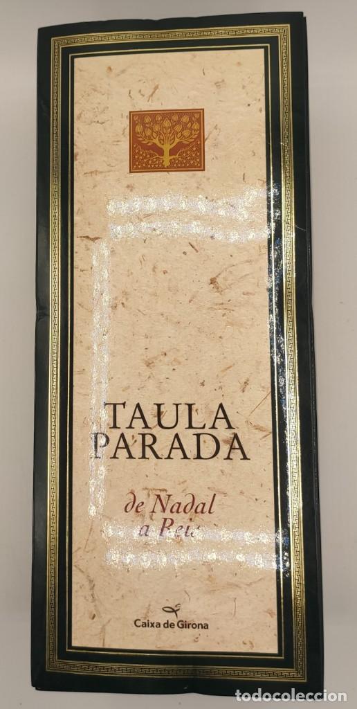 TAULA PARADA, DE NADAL A REIS, DE CAIXA DE GIRONA, 2004. PERSPECTIVA EDITORIAL CULTURAL, S.A. (Libros de Segunda Mano - Cocina y Gastronomía)