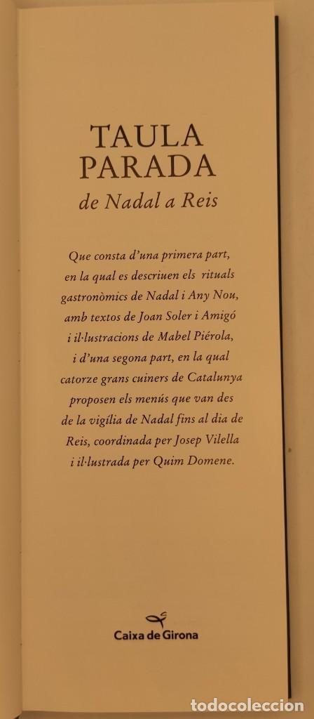 Libros de segunda mano: Taula parada, De Nadal a Reis, de Caixa de Girona, 2004. Perspectiva Editorial Cultural, S.A. - Foto 5 - 269066258