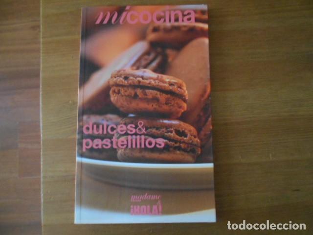 MI COCINA-HOLA Nº9-DULCES & PASTELILLOS (Libros de Segunda Mano - Cocina y Gastronomía)