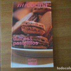 Libros de segunda mano: MI COCINA-HOLA Nº9-DULCES & PASTELILLOS. Lote 269087618