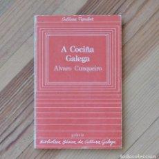 Libros de segunda mano: ALVARO CUNQUEIRO A COCIÑA GALEGA 1983 GALAXIA BIBLIOTECA BÁSICA DA CULTURA GALEGA. Lote 269201233