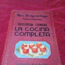 Libri di seconda mano: ENCICLOPEDIA CULINARIA. LA COCINA COMPLETA -MARIA MESTAYER DE ECHAGÜE (MARQUESA DE PARABERE). Lote 269415178