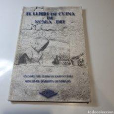 Libros de segunda mano: EL LLIBRE DE CUINA DE SCALA DEI, FACSÍMIL DEL LLIBRE DE JOSEP IGLÉSIES, EDICIÓ DE MARIONA QUADRADA.. Lote 269588193