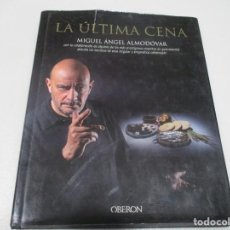 Libros de segunda mano: MIGUEL ÁNGEL ALMODÓVAR LA ÚLTIMA CENA W7578. Lote 269816013