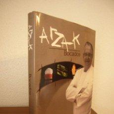 Libros de segunda mano: JUAN MARI ARZAK: BOCADOS (BAINET, 2006) TAPA DURA. PERFECTO. PRIMERA EDICIÓN.. Lote 270258843