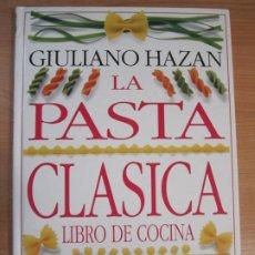 Libros de segunda mano: LIBRO COCINA LA PASTA CLASICA GIULIANO HAZAN. Lote 274556783