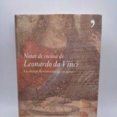 Libros de segunda mano: NOTAS DE COCINA DE LEONARDO DA VINCI. Lote 275299408