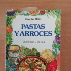 Libros de segunda mano: PASTAS Y ARROCES. CLARA SAN MILLÁN. Lote 275707103
