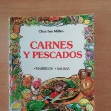 Libros de segunda mano: CARNES Y PESCADOS. CLARA SAN MILLÁN. Lote 275707223