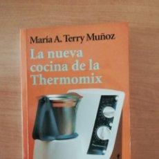 Libros de segunda mano: LA NUEVA COCINA DE LA THERMOMIX. Lote 275918928