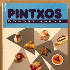 Libros de segunda mano: PINTXOS DONOSTIARRAS. VV.AA. EDITORIAL LUR ARGITALETXEA 1992. PRÓLOGO DE JUAN MARI ARZAK.. Lote 275945833