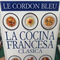 Libros de segunda mano: LA COCINA FRANCESA CLASICA. Lote 275987508