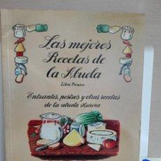 Libros de segunda mano: LAS MEJORES RECETAS DE LA ABUELA (I) ENTRANTES,POSTRES Y OTRAS RECETAS. Lote 276263713