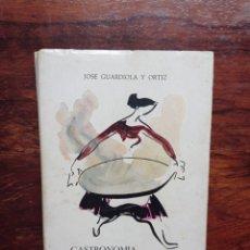Libros de segunda mano: GASTRONOMÍA ALICANTINA. JOSE GUARDIOLA Y ORTIZ. 1959. EN BUEN ESTADO.. Lote 276293918