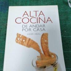 Libros de segunda mano: ALTA COCINA DE ANDAR POR CASA. ASIER ABAL. Lote 276457308