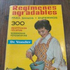 Libros de segunda mano: REGIMENES AGRADABLES PARA SANOS Y ENFERMOS DR. VANDER 1972. Lote 276566278