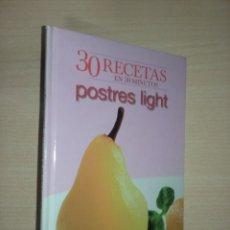 Libros de segunda mano: 30 RECETAS EN 30 MINUTOS: POSTRES LIGHT (EDITA EDIPRESSE HYMSA) BIBLIOTECA LECTURAS. Lote 277048963