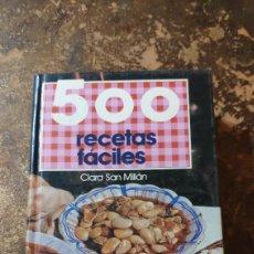 Libros de segunda mano: 500 RECETAS FÁCILES (CLARA SAN MILLÁN) (GRAFALCO S.A.). Lote 277097038