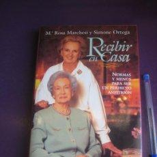 Libros de segunda mano: RECIBIR EN CASA - Mª ROSA MARCHESI - SIMONE ORTEGA - EDIT PLANETA 1ª ED 1995 - TAPA DURA - 253 PAGS. Lote 277503933